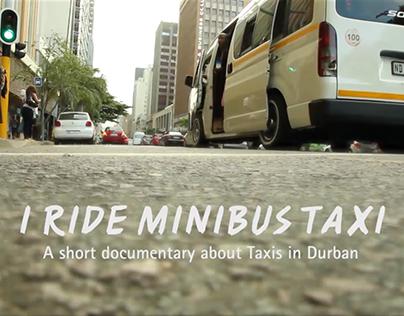 I ride Minibus Taxi