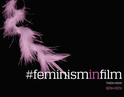 #feminism in film THEN+NOW 50's +00's