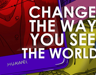 Huawei, Change the way you see the world.