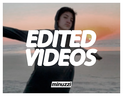 edited videos | minuzzi