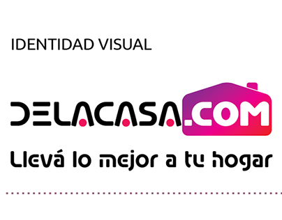 Delacasa.com, Propuesta UX UI - ID+Branding+Icons