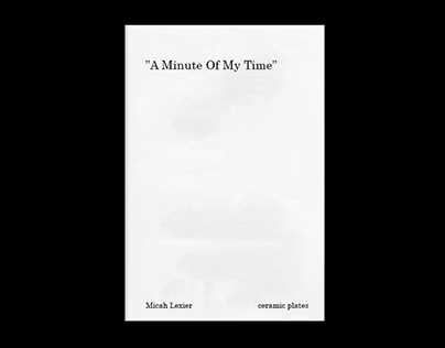 Micah Lexier | A Minute Of My Time