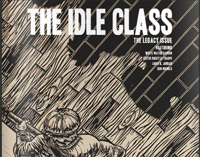 The Idle Class Magazine - The Legacy Issue Summer 2015