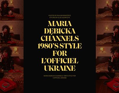 Maria Debicka 1980's Style Editorial