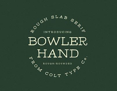 Bowler Hand Display Slab Font