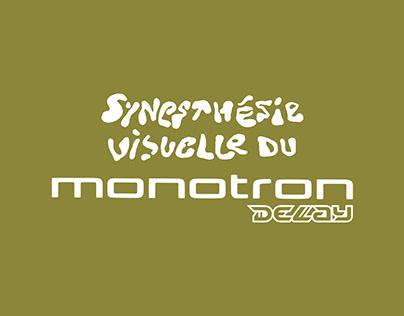 Synesthésie visuelle du Monotron Delay