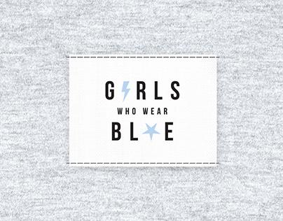 Conceptual Brand - Girls Who Wear Blue