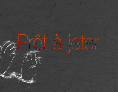 Prêt à jeter // Ready to throw