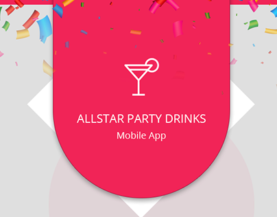AllStar Party Drinks App - Design Concepts