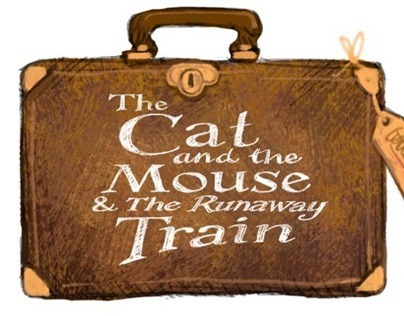 The Cat, the Mouse and the Runaway Train - Part 1