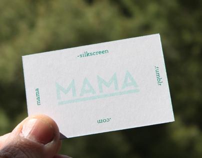 MAMA Silkscreen Cards
