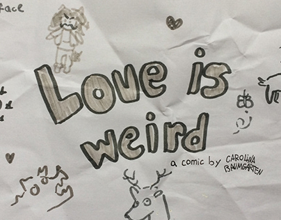 Love Is Weird - The Zine