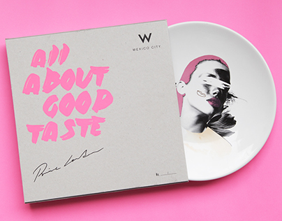 W Hotels + Prince Láuder present: All About Good Taste