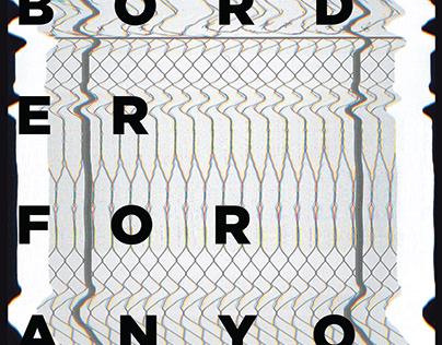 No Border for Anyone