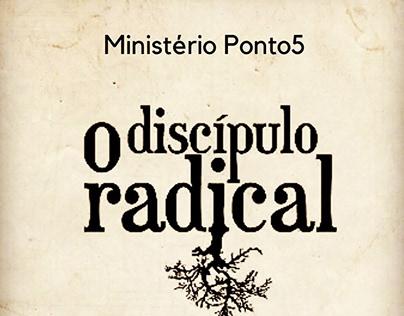 O Discípulo Radical - Lives Ponto5