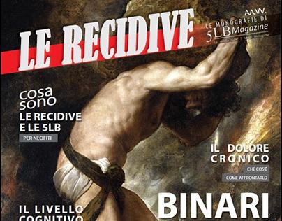 5LB Magazine - LE RECIDIVE