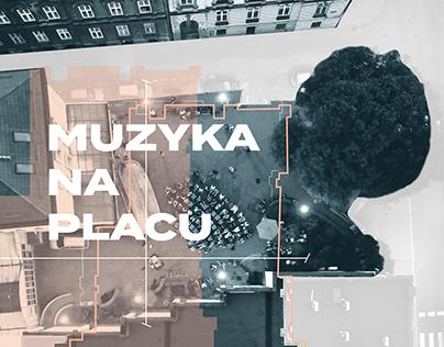 MUZYKA NA PLACU ▫ graphic design
