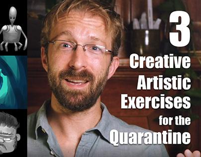 3 Creative Artistic Exercises for the Quarantine