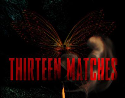 Thirteen Matches—Screenplay Artwork