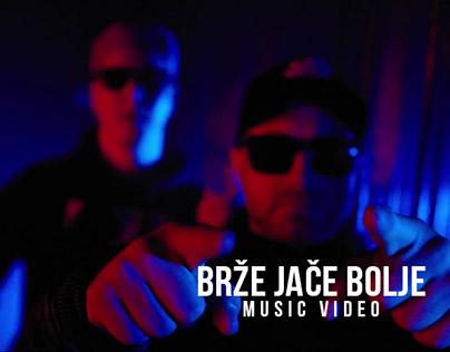 Brze jace bolje - music video