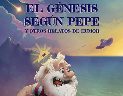 """Book Cover """"El Génesis según Pepe y..."""""""