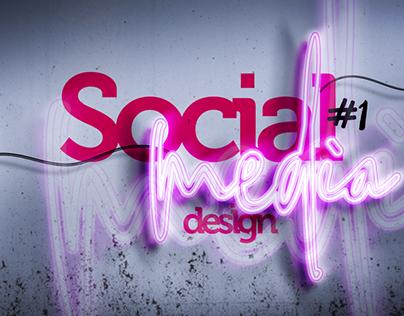 SOCIAL MEDIA DESIGNS (Collection #1 )