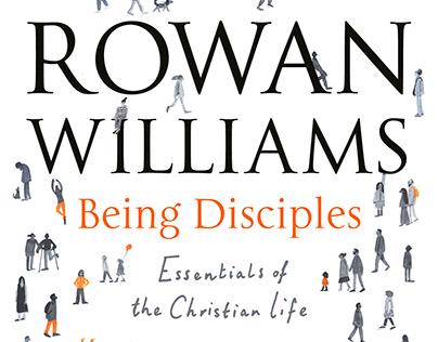 Being Disciples, Rowan Williams