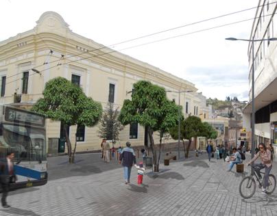 Proyecto Peatonalización del Centro Historico de Quito