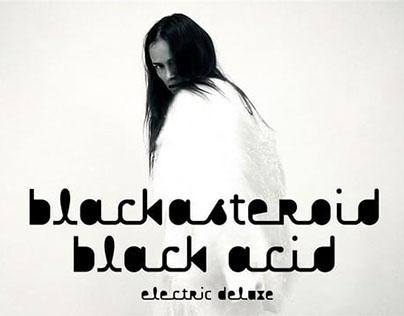 BLACK ASTEROID - BLACK ACID