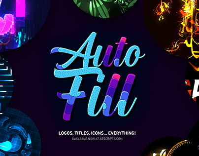 AUTOFILL - Automatic Filling Animations