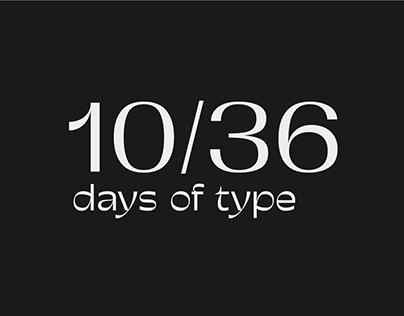 10/36 DAYS OF TYPE '20