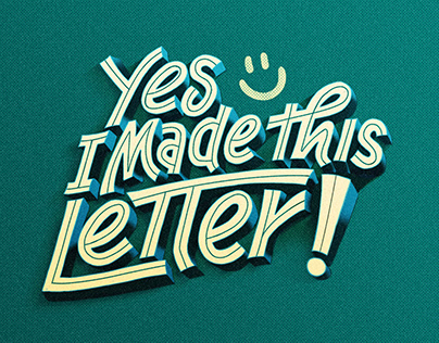Yes, I made this Letter