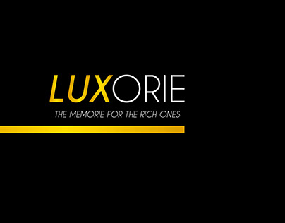 LUXORIE | the memorie for the rich ones