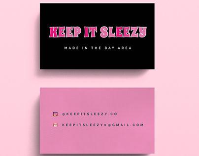 Keep it Sleezy