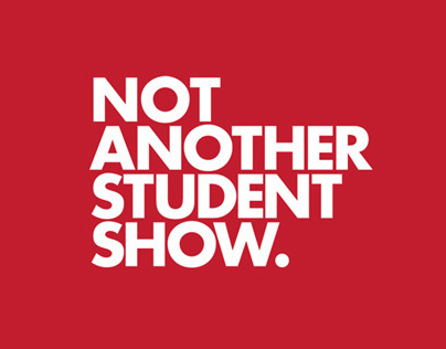 Not Another Student Show