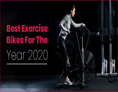 Best Exercise Bikes For The Year 2020