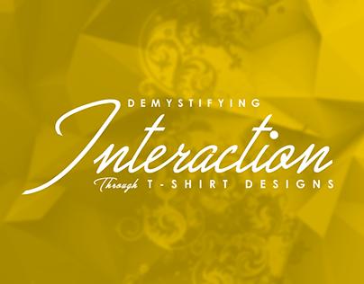 Demystifying Interaction Through T-Shirt Design