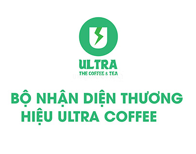 BỘ NHẬN DIỆN ULTRA COFFE
