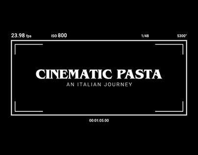 Cinematic Pasta - an italian journey
