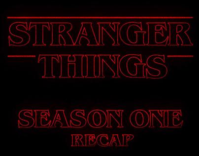 Stranger Things - Season 1 Recap