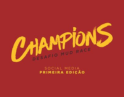 Champions Mud Race - Social Media