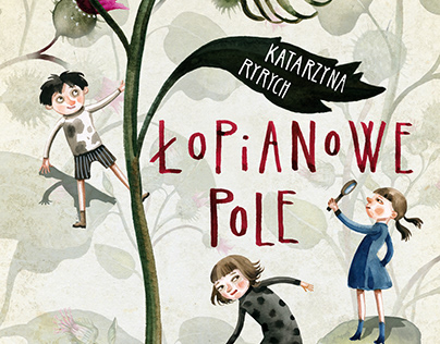 illustrations for the book Łopianowe Pole