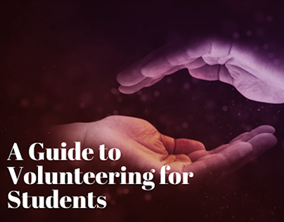 A Guide to Volunteering for Students by Mark Smith CIU
