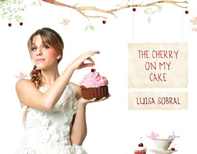 """The Cherry On My Cake"" / Luisa Sobral"
