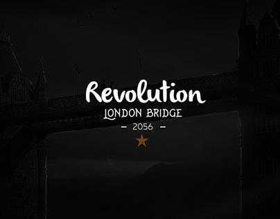 Revolution - London Bridge 2056