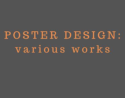 POSTER DESIGN: various works