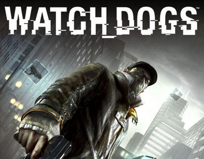 Watch_Dogs  Trailer: Out of Control
