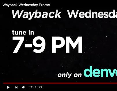 Denver 8 TV's Wayback Wednesday Promo