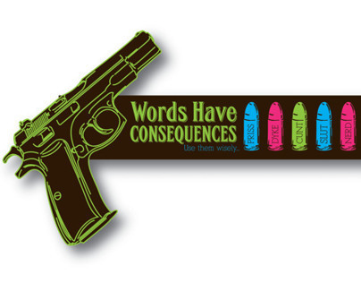 Words Have Consequences individual Campaign