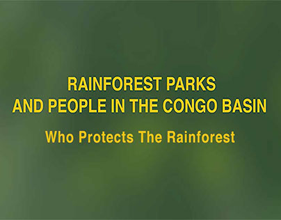 Rainforest Parks and People in the Congo Basin Video 2